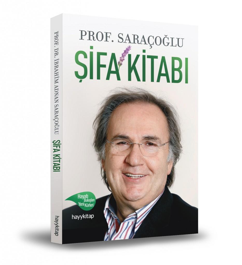 Prof. Dr. İbrahim Adnan Saraçoğlu şifa kitabı çıktı
